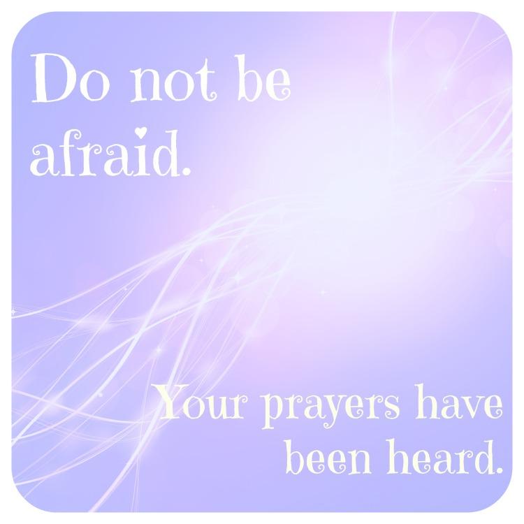 Prayers have been heard